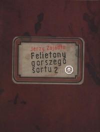 Felietony gorszego sortu 2 - okładka książki