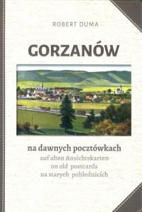 Gorzanów na dawnych pocztówkach - okładka książki