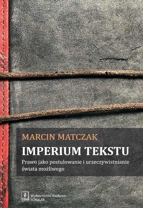 Imperium tekstu. Prawo jako postulowanie - okładka książki