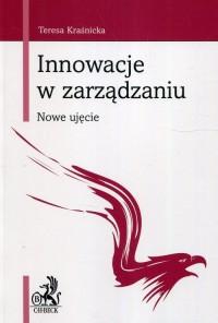 Innowacje w zarządzaniu. Nowe ujęcie - okładka książki