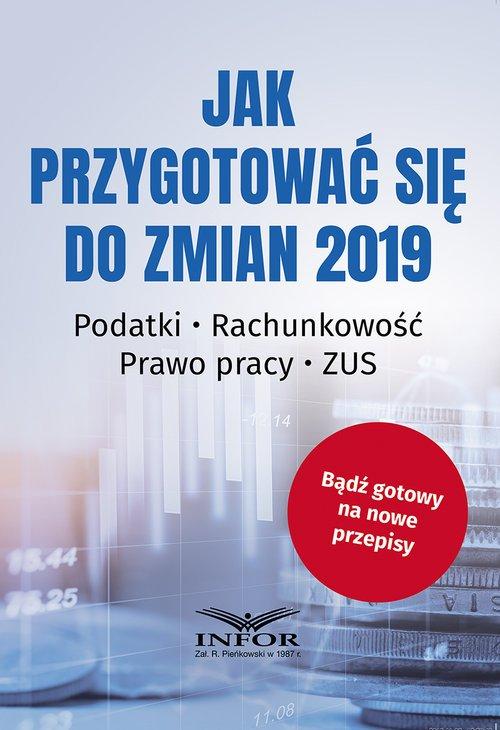 Jak przygotować się do zmian 2019. - okładka książki