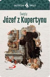 Karta Skuteczni Święci. Święty Józef z Kupertynu - okładka książki
