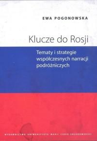 Klucze do Rosji. Tematy i strategie - okładka książki
