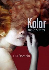 Kolor milczenia - okładka książki