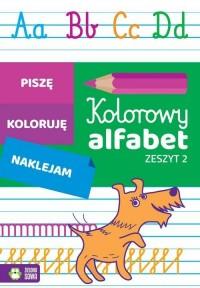 Kolorowy alfabet. Zeszyt 2 - okładka książki