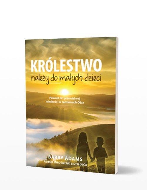 Królestwo należy do małych dzieci - okładka książki