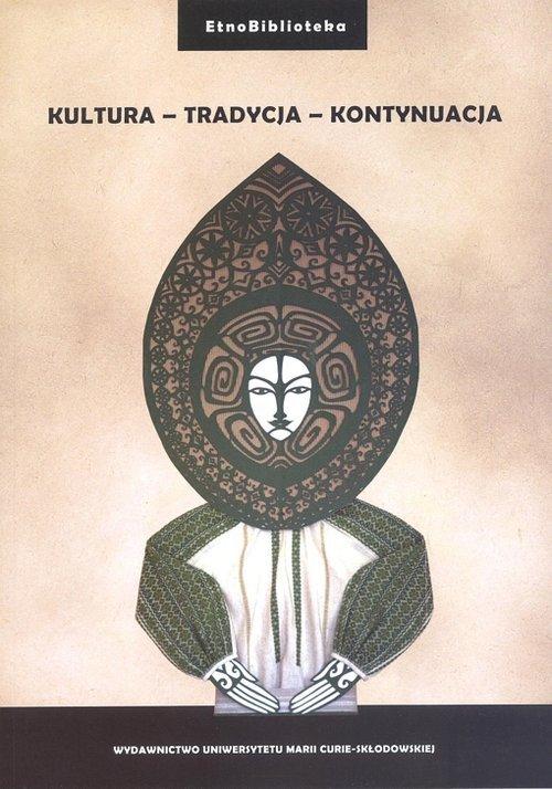 Kultura - Tradycja - Kontynuacja. - okładka książki