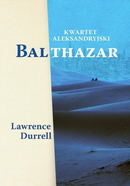 Kwartet aleksandryjski: Balthazar - okładka książki