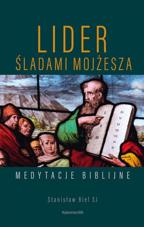 Lider Śladami Mojżesza. Medytacje - okładka książki
