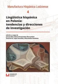 Lingüística hispánica en Polonia: tendencias y direcciones de investigación - okładka książki
