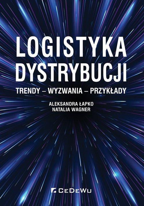 Logistyka dystrybucji. Trendy - - okładka książki