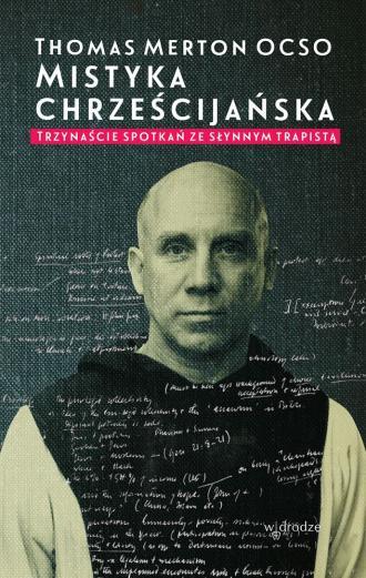 Mistyka chrześcijańska. Trzynaście - okładka książki
