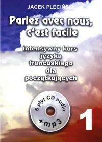 Parlez avec nous ceest facile. Intensywny kurs języka francuskiego dla początkujących + 6CD - okładka podręcznika