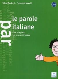 Parole italiane esercizi e giochi per imparare il lessico. A1/C1 - okładka podręcznika