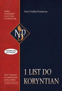 Pierwszy List do Koryntian. Nowy Przekład Dynamiczny - okładka książki