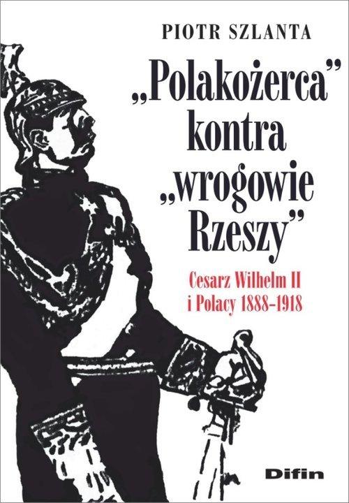 Polakożerca kontra wrogowie Rzeszy. - okładka książki