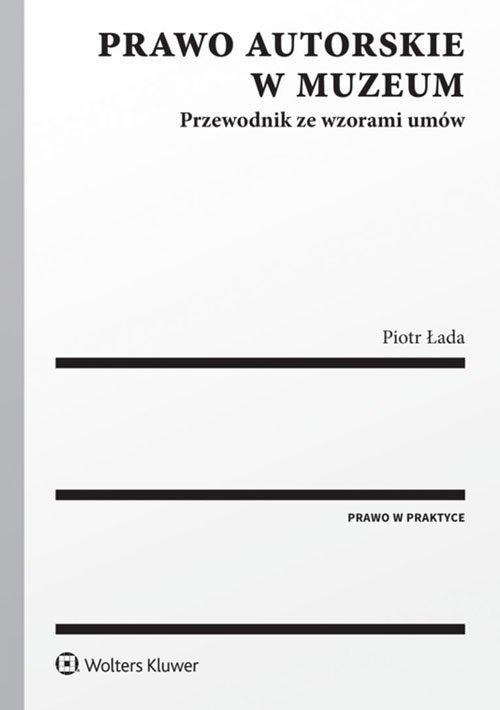Prawo autorskie w muzeum. Przewodnik - okładka książki