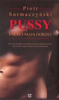 Pussy. Faceci mają gorzej - okładka książki