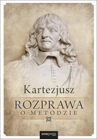 Rozprawa o metodzie - okładka książki