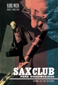 Sax Club pana Dyakowskiego - okładka książki