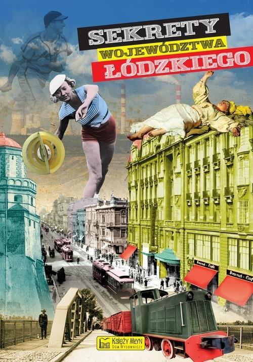 Sekrety województwa łódzkiego - okładka książki