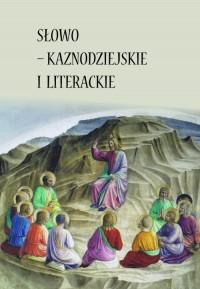 Słowo - kaznodziejskie i literackie - okładka książki