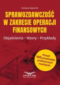 Sprawozdawczość w zakresie operacji - okładka książki