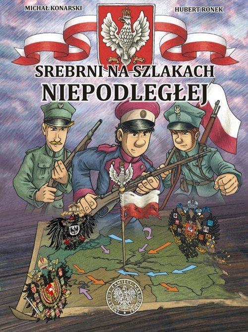 Srebrni na szlakach Niepodległej - okładka książki