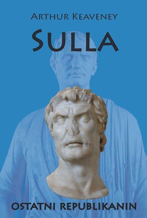 Sulla. Ostatni Republikanin - okładka książki
