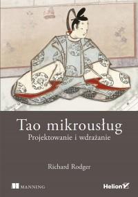 Tao mikrousług. Projektowanie i wdrażanie - okładka książki