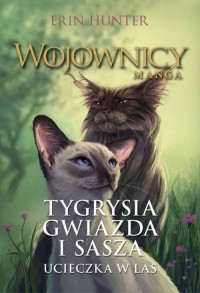 Tygrysia Gwiazda i Sasza. W kniei.  Wojownicy. Manga 2 - okładka książki