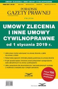 Umowy zlecenia i inne umowy cywilnoprawne od 1 stycznia 2019. Prawo Pracy i ZUS 2/2018 - okładka książki