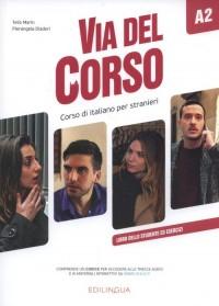 Via del Corso A2 Libro dello studente ed esercizi - okładka podręcznika