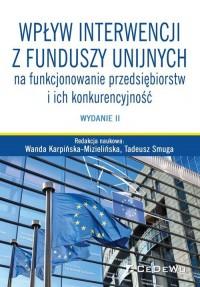Wpływ interwencji z funduszy unijnych na funkcjonowanie przedsiębiorstw i ich konkurencyjność - okładka książki