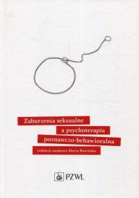 Zaburzenia seksualne a psychoterapia poznawczo-behawioralna - okładka książki