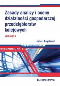 Zasady analizy i oceny działalności gospodarczej przedsiębiorstw kolejowych - okładka książki
