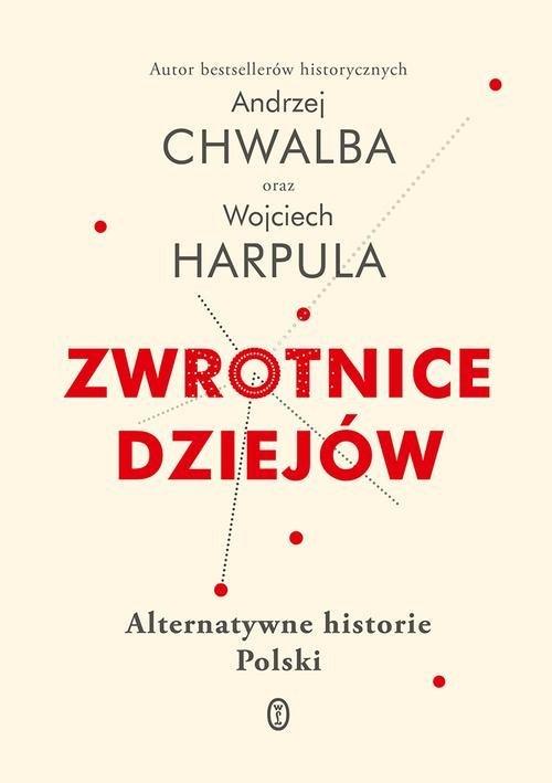 Zwrotnice dziejów. Alternatywne - okładka książki