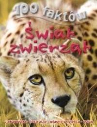 100 faktów. Świat zwierząt - okładka książki