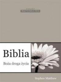 Biblia. Boża droga życia - okładka książki