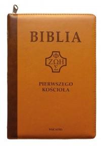 Biblia pierwszego Kościoła z paginatorami karmel. - okładka książki
