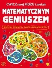 Ćwicz swój mózg i zostań matematycznym - okładka książki