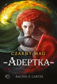 Czarny Mag. Adeptka. Tom 2 - okładka książki