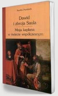 Dawid i zbroja Saula. Misja kapłana w świecie współczesnym - okładka książki