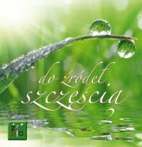 Do źródeł szczęścia 2 - okładka książki