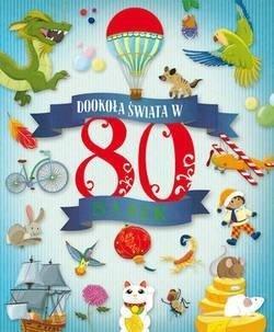 Dookoła świata w 80 bajek - okładka książki
