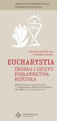Eucharystia. Źródło i szczyt posłannictwa Kościoła - okładka książki