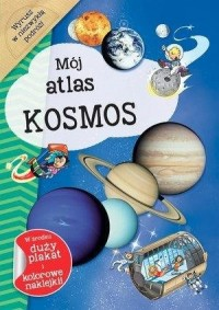 Mój atlas. Kosmos - okładka książki