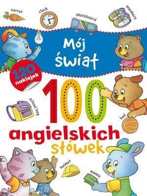 Mój świat 100 angielskich słówek - okładka książki