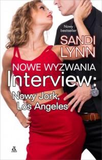 Nowe wyzwania. Interview: Nowy Jork, Los Angeles - okładka książki