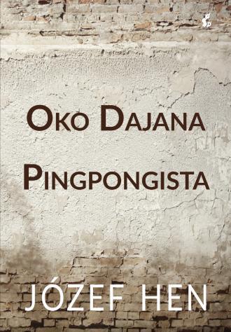 Oko Dajana. Pingpongista - okładka książki
